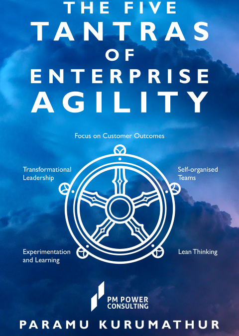 'The Five Tantras of Enterprise Agility' – New book from PM Power Consulting – A synopsis